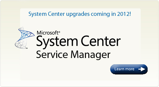 System Center Upgrades Coming in 2012